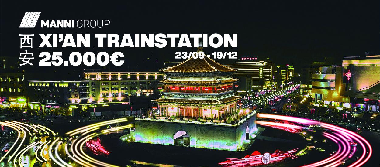 """""""Xi'An Train Station"""" Contest: storia millenaria ed evoluzione tecnologica si incontrano grazie al Manni Group Design Award"""